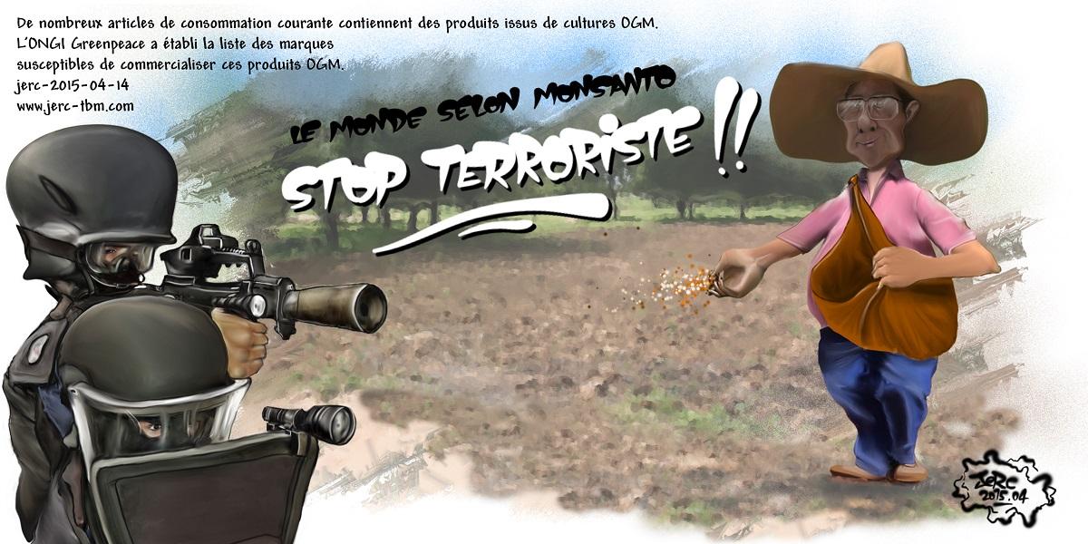 Le terrorisme, c'est aussi Monsanto et les entreprises agro-alimentaires