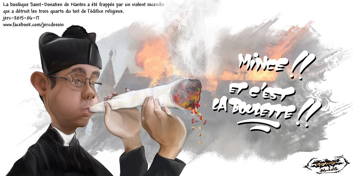 Et si le père Michel Bonnet avait déclenché l'incendie de la basilique Saint-Donatien de Nantes en fumant un joint ?