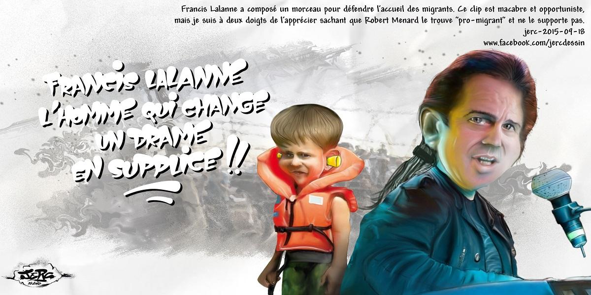 Les migrants ont assez souffert pour ne pas en plus devoir supporter Franics Lalanne