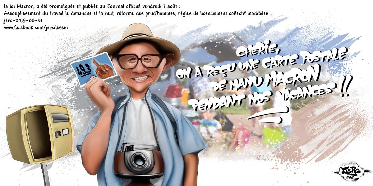 La loi Macron promulguée en pleines vacances... une belle carte postale !