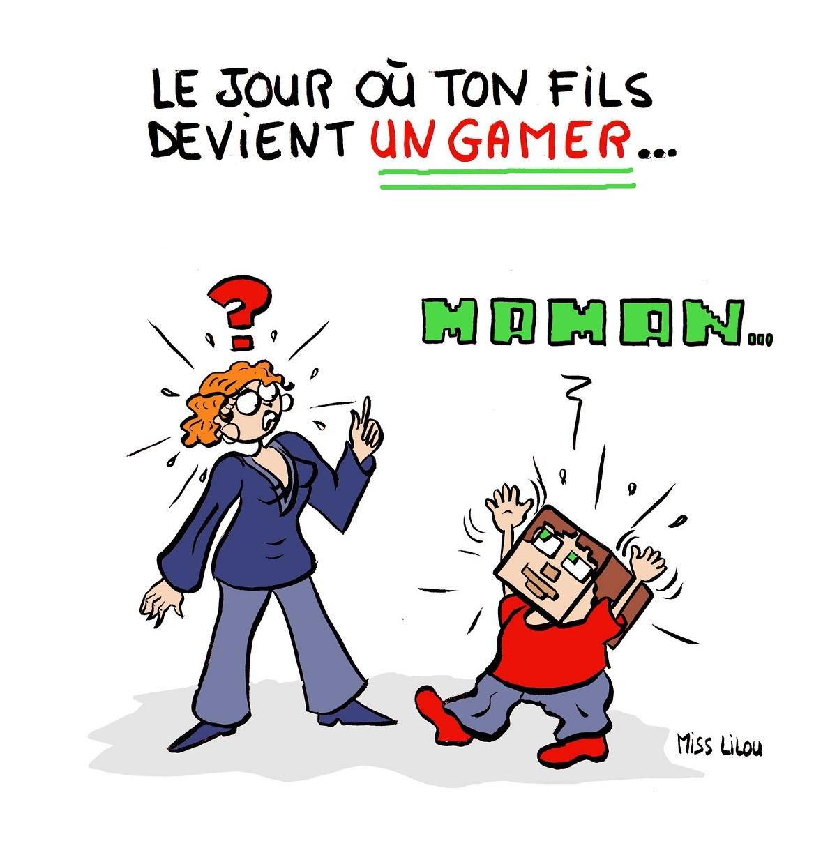 dessin humoristique d'une mère qui décrouvre que son fils est un gamer joueur de Minecraft