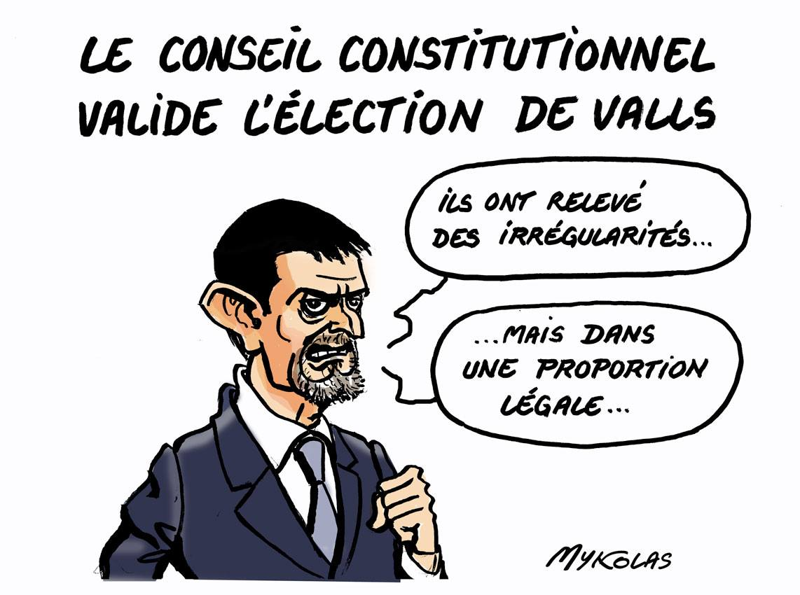 dessin humoristique de Manuel Valls commentant la validation de son élection par le Conseil Constitutionnel