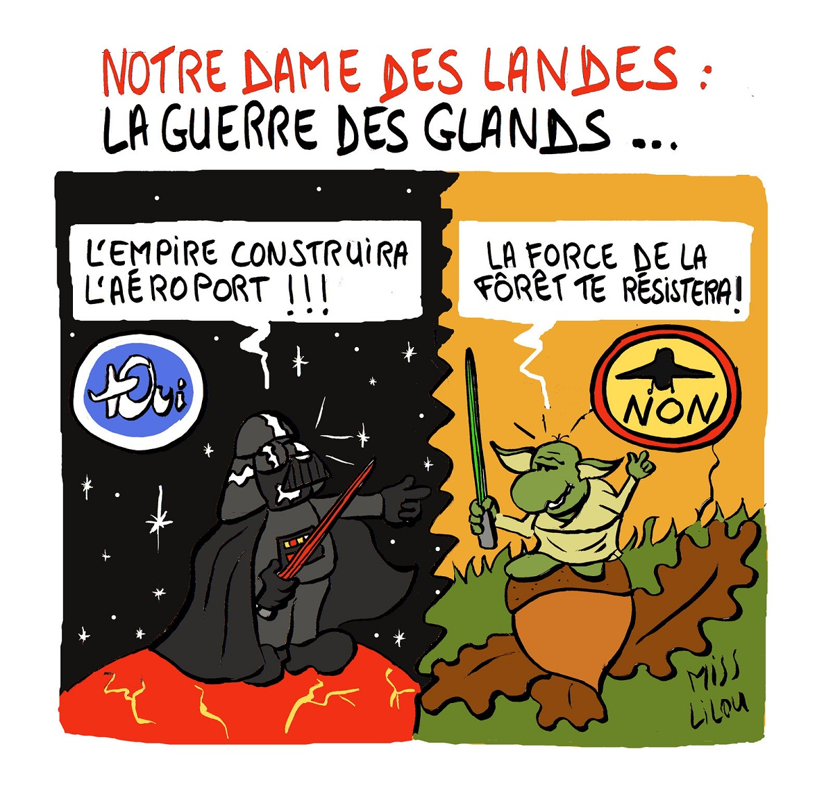 dessin humoristique du problème de Notre-Dame-des-Landes à la façon Star Wars