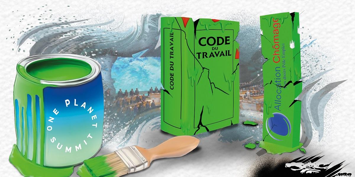 dessin humoristique du code du travail et des allocations chômage maquillée en écologie par le One Planet Summit
