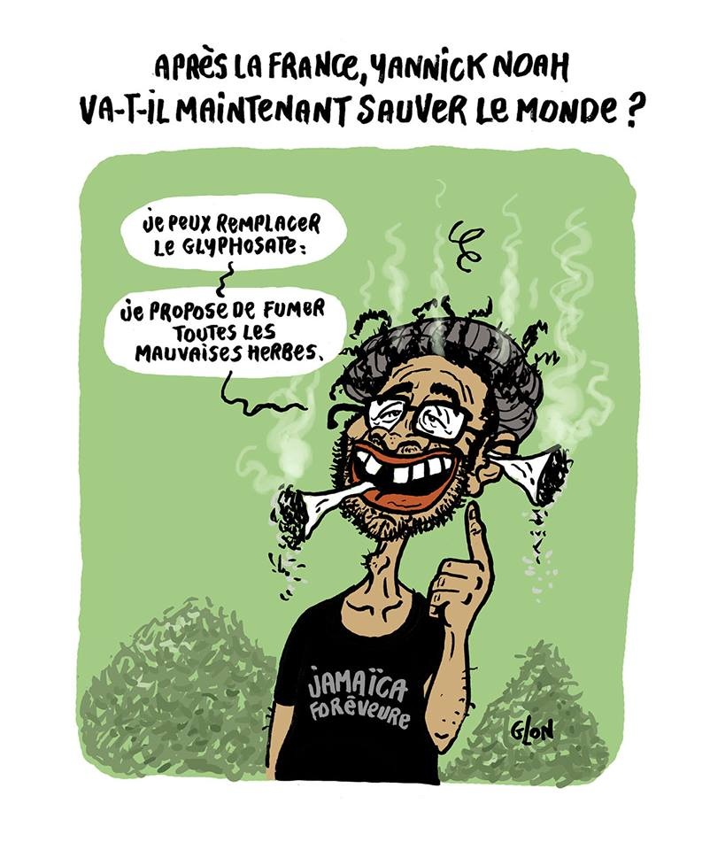 dessin drôle de Yannick Noah en train de fumer des joints aux mauvaises herbes pour remplacer le glyphosate