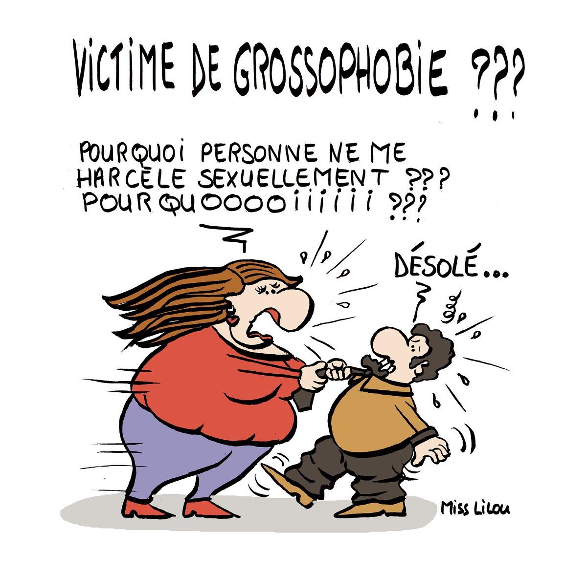 dessin humoristique d'une grosse femme victime de grossophobie et pas de harcèlement sexuel