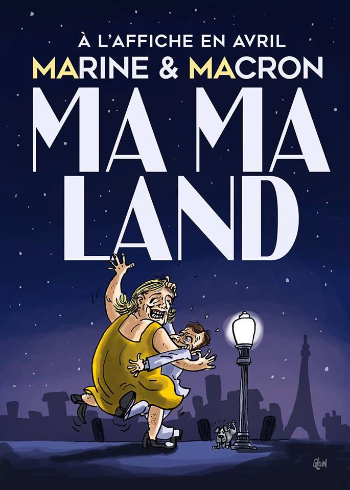 dessin humoristique de Marine Le Pen et Emmanuel Macron sur l'affiche du film Ma Ma Land