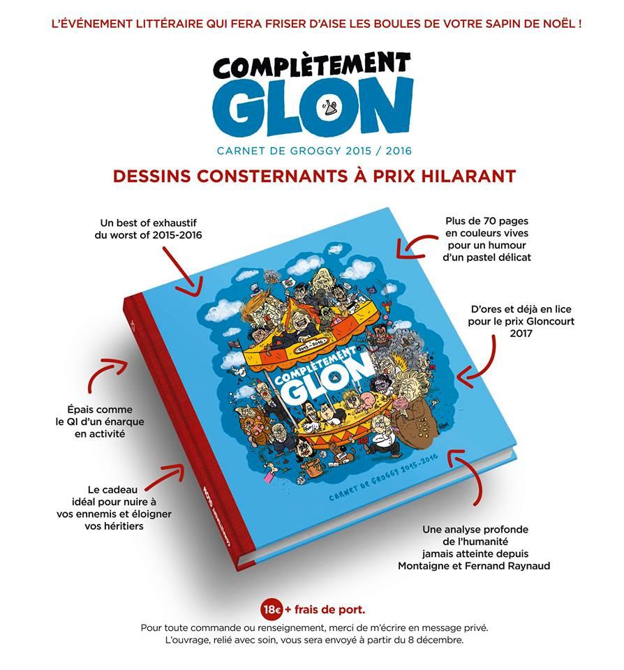 """Présentation du livre de Glon intitulé """"Complètement Glon"""", carnet de groggy 2015/2016"""