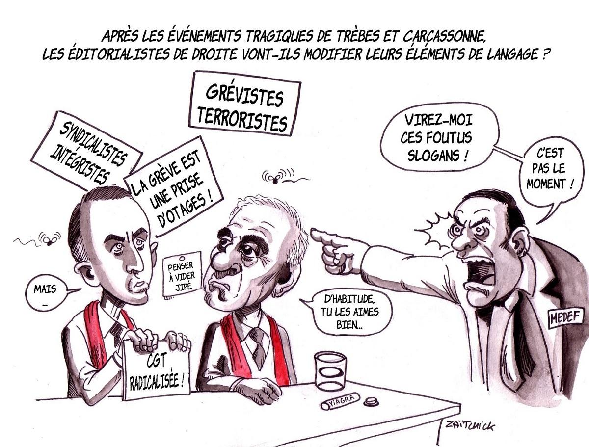 dessin humoristique de Pierre Gattaz demandant aux éditorialistes de droite de modifier leurs slogans suite aux attentats de Trèbes et Carcassonne