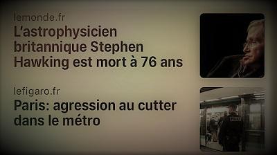 actualités parlant de la mort de l'astrophysicien Stephen Hawking et de l'agression au cutter dans le métro parisien