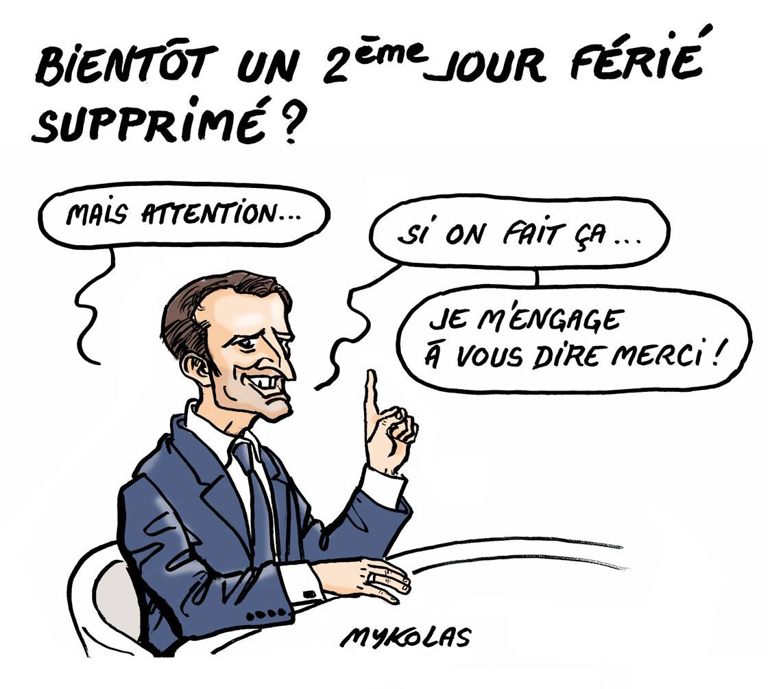 dessin humoristique d'Emmanuel Macron se proposant de supprimer un deuxième jour férié