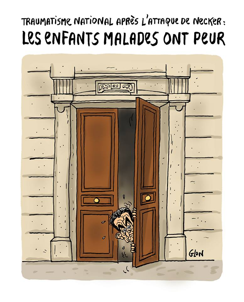 dessin d'actualité humoristique de Nicolas Sarkozy apeuré suite à l'attaque de l'hôpital Necker