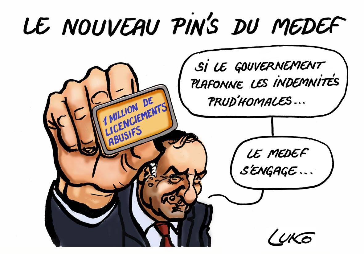 dessin d'actualité humoristique de Pierre Gattaz qui présente le nouveau pin's du Medef