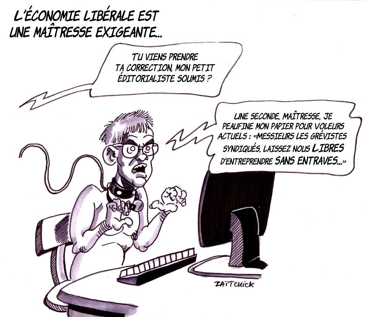 dessin d'actualité montrant un éditorialiste soumis à l'économie libérale