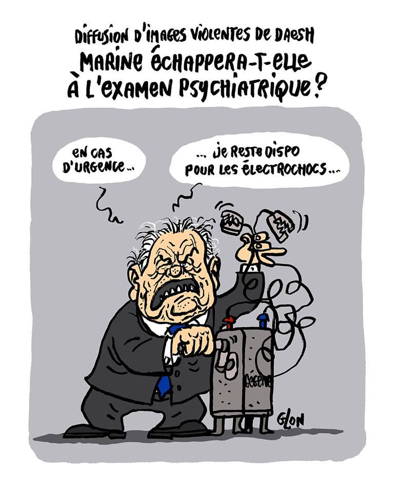 dessin d'actualité humoristique sur la convocation de Marine Le Pen à un examen psychiatrique