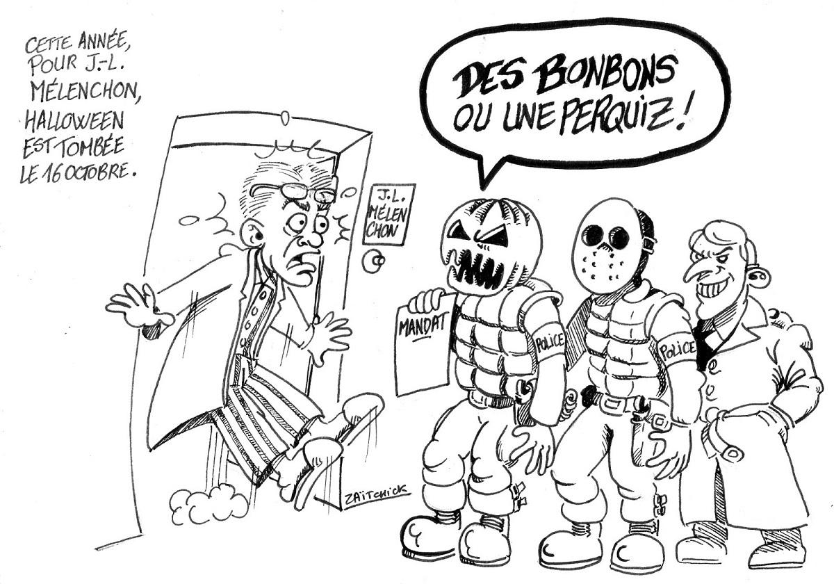 dessin d'actualité humoristique sur la perquisition chez Jean-Luc Mélenchon