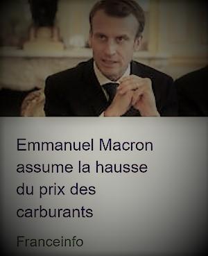 actualité sur Emmanuel Macron qui assume la hausse du prix des carburants