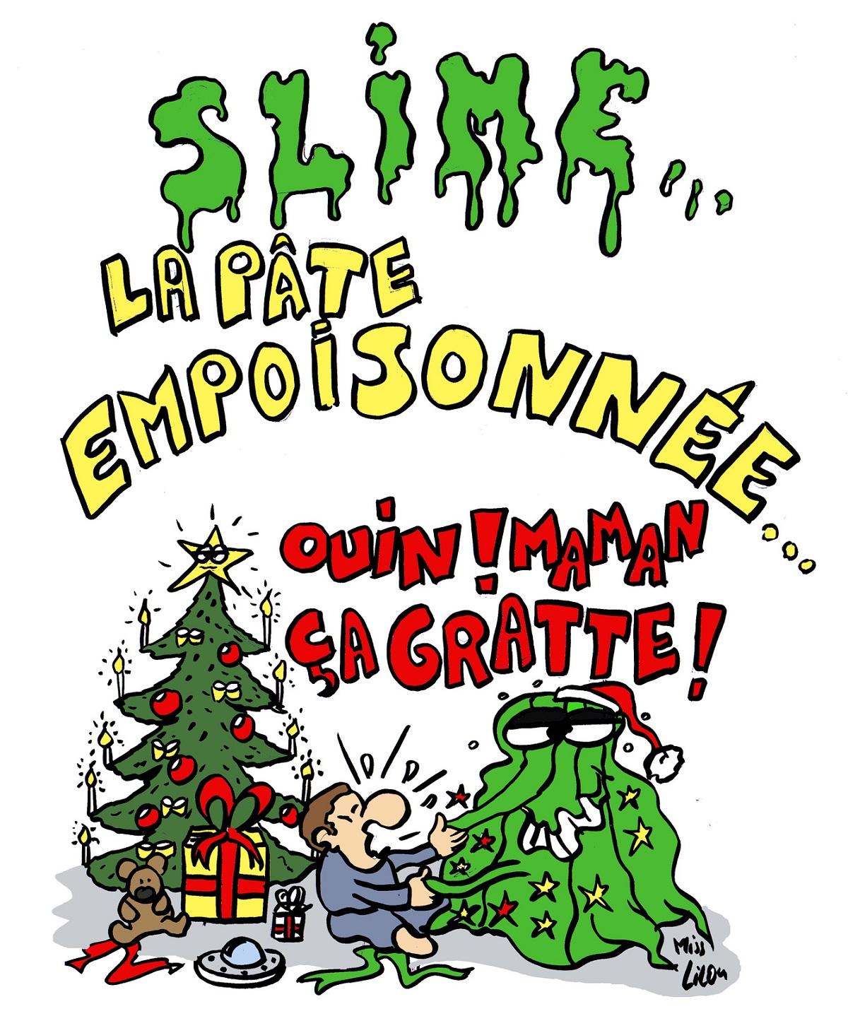 dessin d'actualité humoristique sur les dangers du Slime ou Pâte à prout