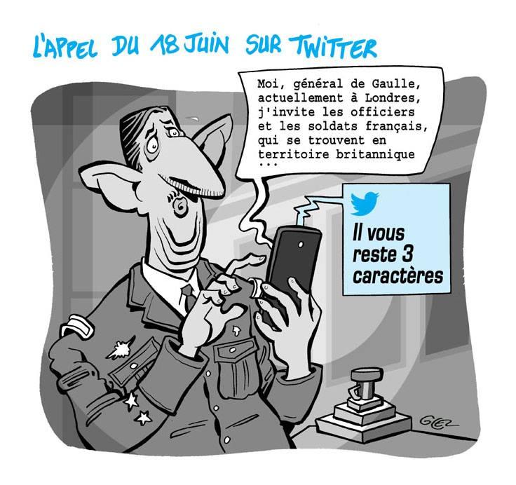 dessin d'actualité humoristique que ce qu'aurait été l'appel du 18 juin de Charles de Gaulle sur Twitter