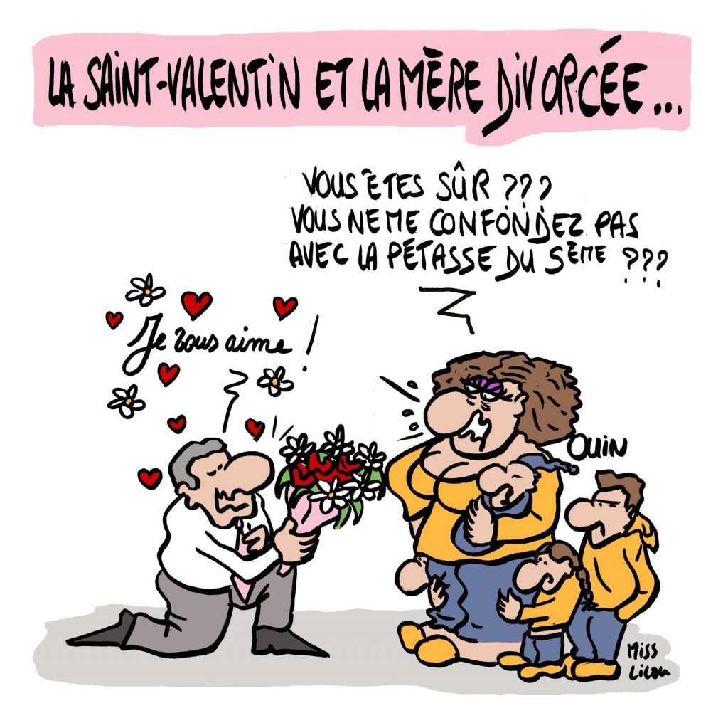 dessin d'actualité humoristique sur la Saint-Valentin et les mères divorcées