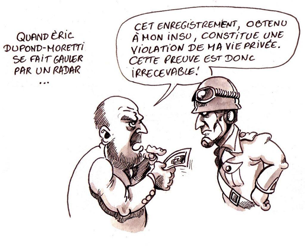 dessin d'actualité humoristique sur la défense d'Éric Dupond-Moretti, pris en excès de vitesse
