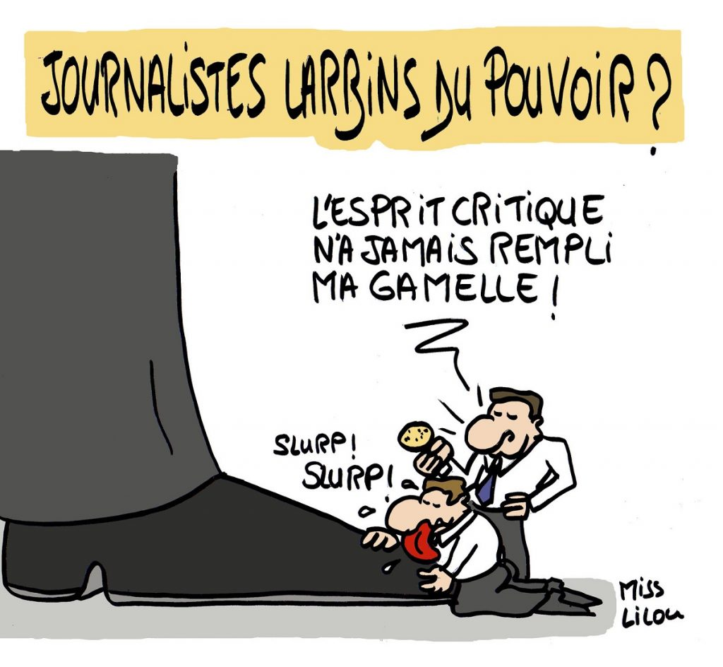 dessin d'actualité humoristique sur le rapport entre les journalistes et le pouvoir