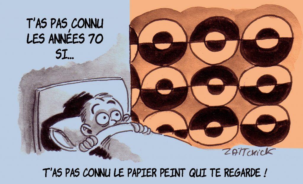 """dessin d'actualité humoristique sur le papier peint """"qui te regarde"""" des années 70"""
