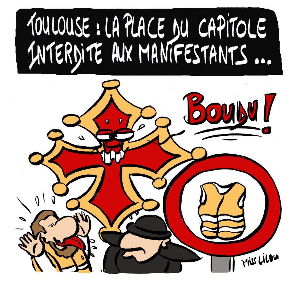 dessin d'actualité humoristique sur l'interdiction de manifester sur la Place du Capitole à Toulouse