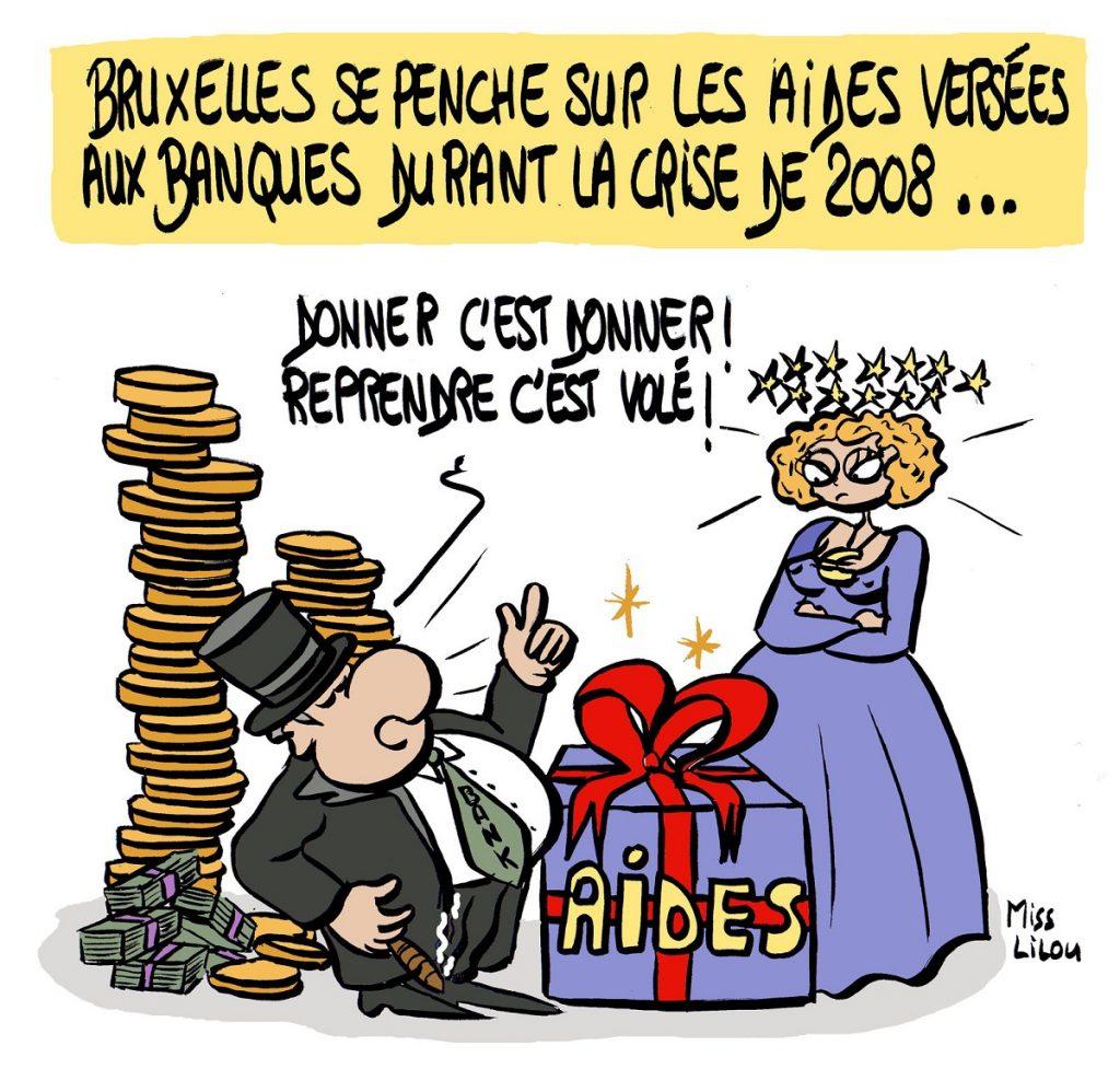dessin d'actualité humoristique sur les aides versées aux banques pendant la crise de 2008