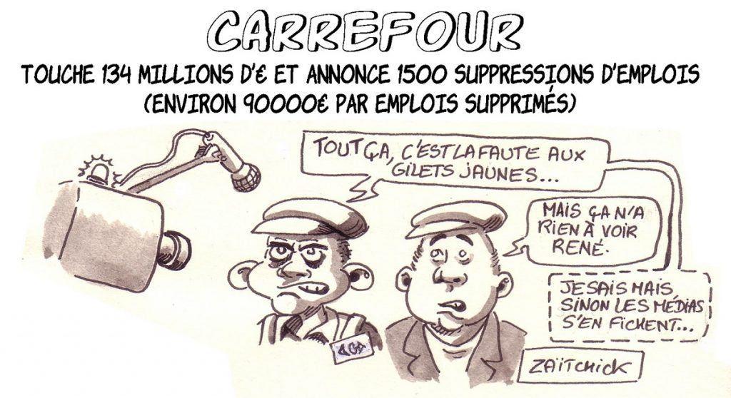dessin d'actualité humoristique sur les suppressions d'emplois annoncées par la direction de Carrefour malgré les aides empochées