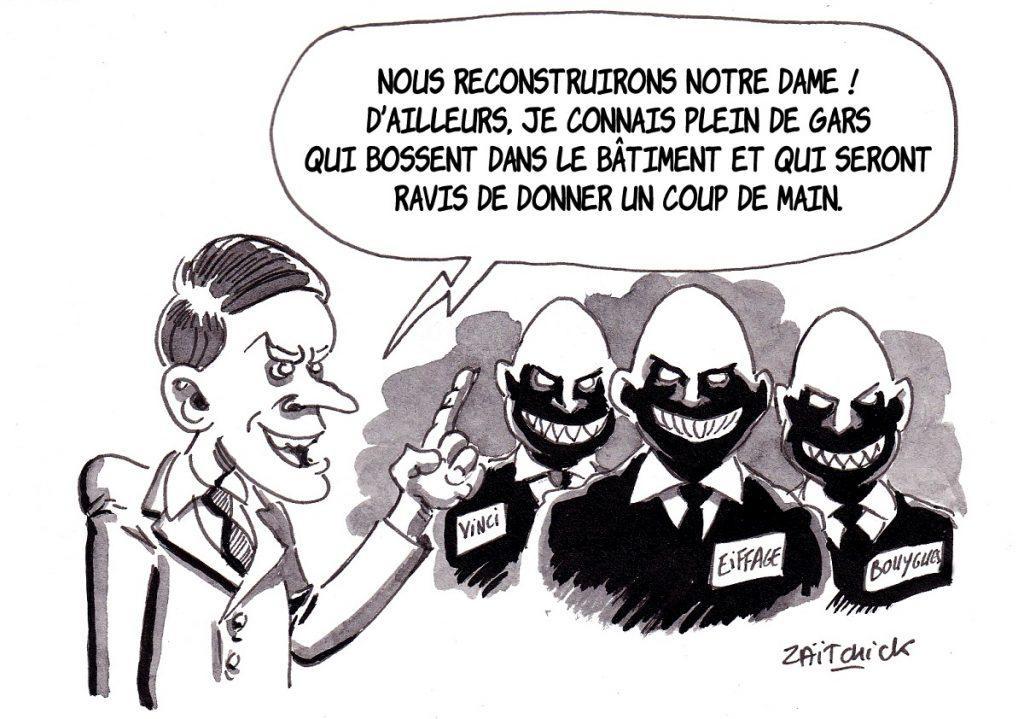 dessin d'actualité humoristique sur le dramatique incendie de Notre-Dame de Paris et la reconstruction promise par Emmanuel Macron