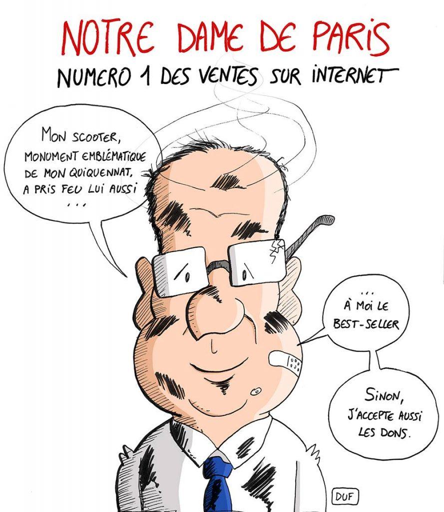 dessin d'actualité humoristique sur le dramatique incendie de Notre-Dame de Paris et la réaction de François Hollande