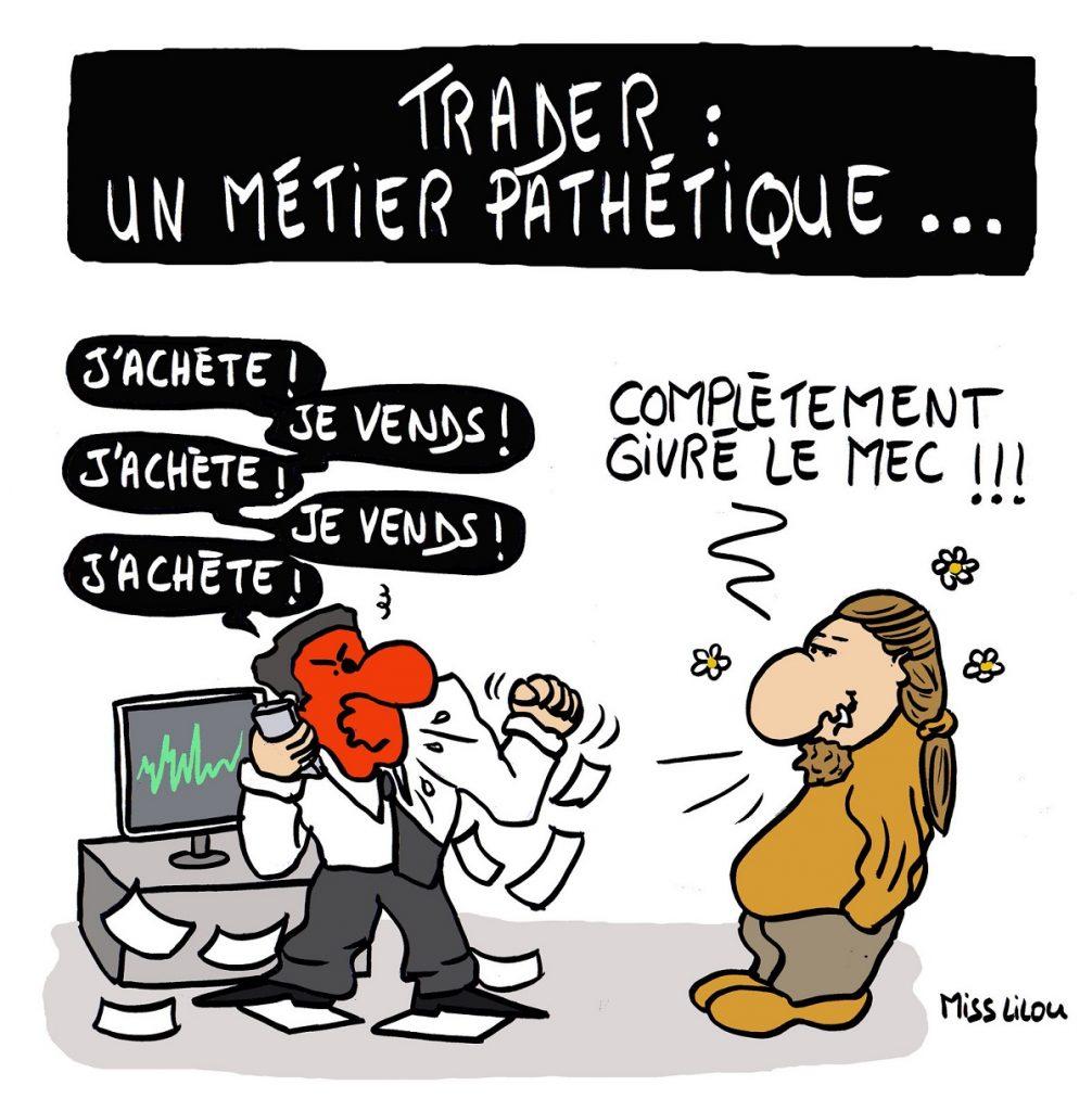 dessin d'actualité humoristique sur le métier de trader