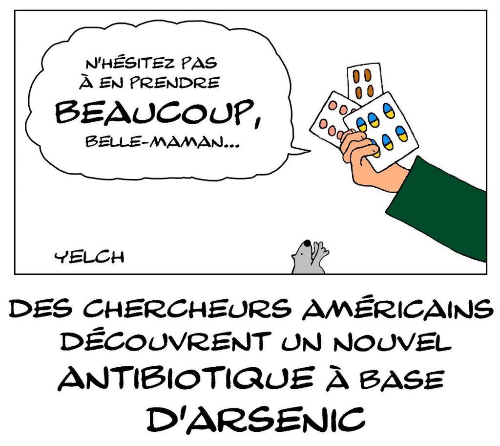 dessin de Yelch sur le nouvel antibiotique à base d'arsenic