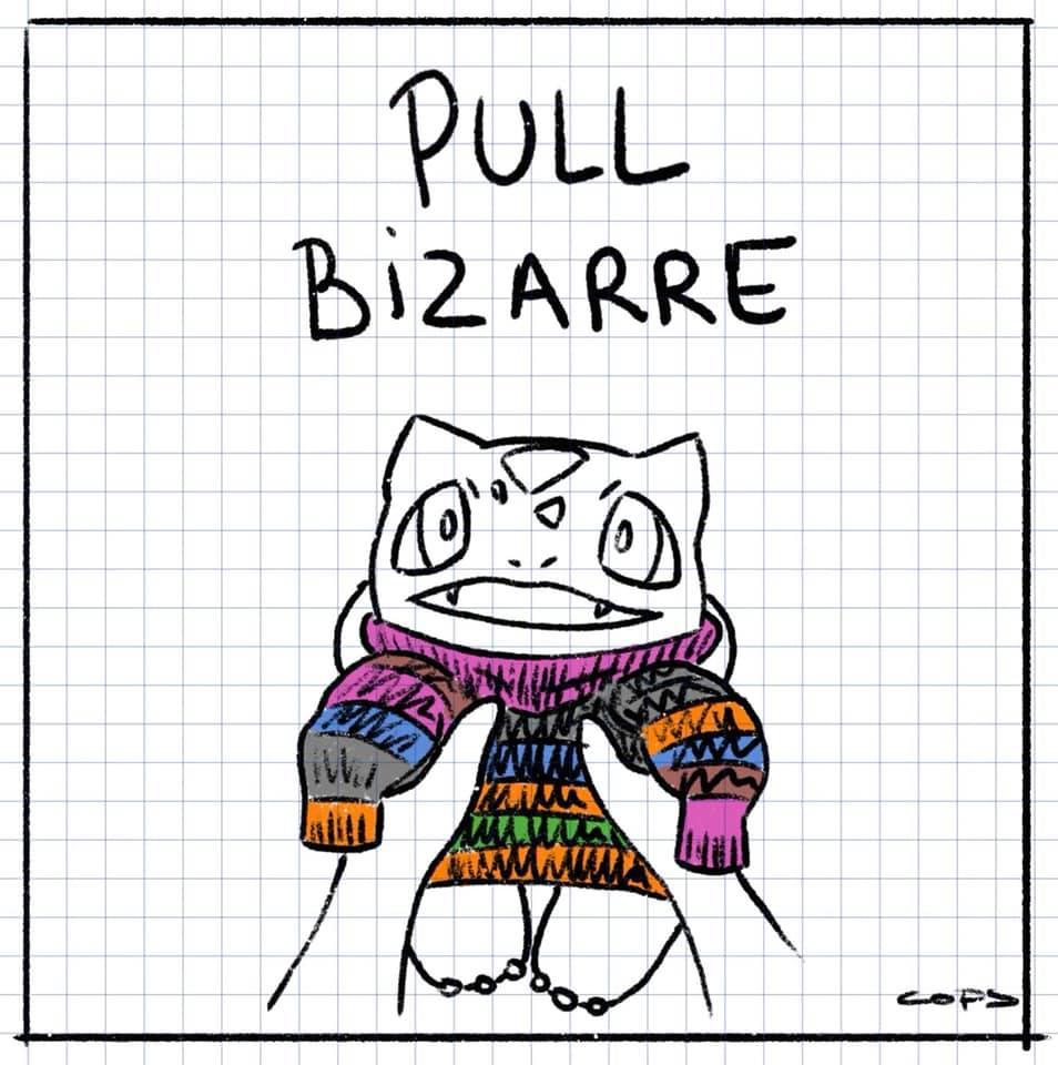 dessin de Cops sur le pull bizarre de Bulbizarre