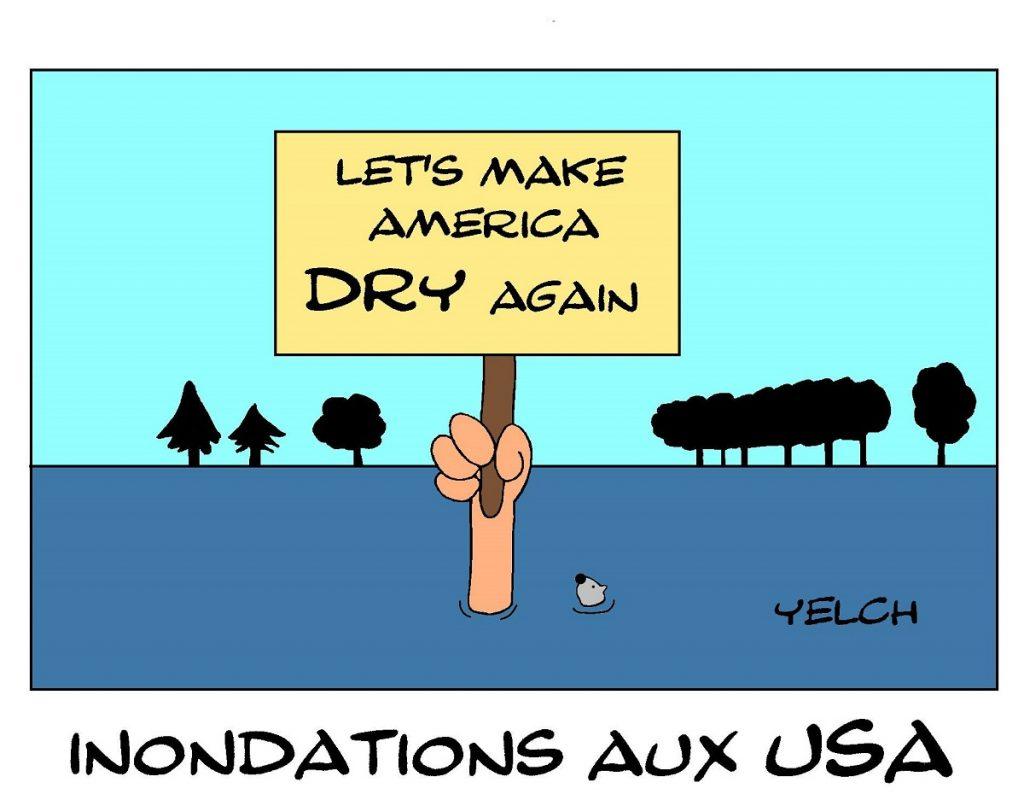 dessin de Yelch sur les inondations catastrophiques aux États-Unis