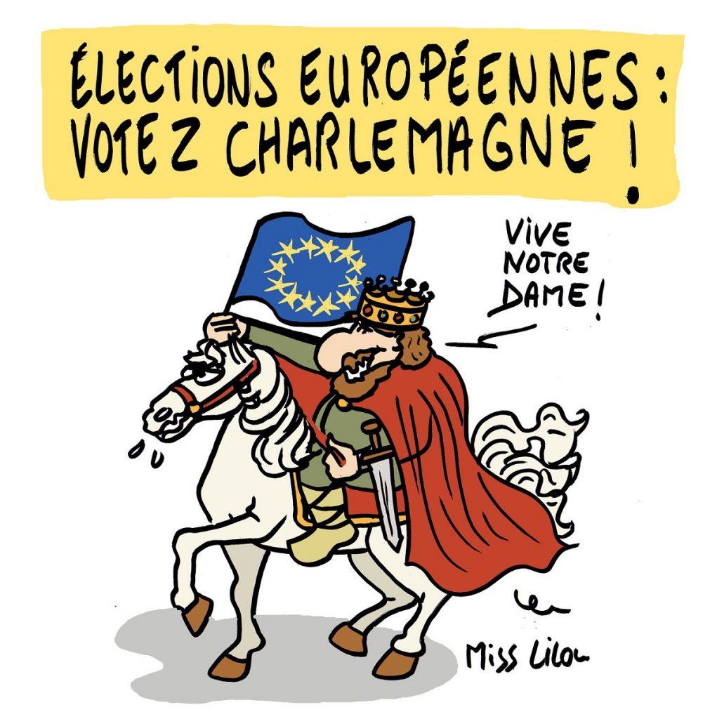 dessin d'actualité humoristique sur Charlemagne et les élections européennes