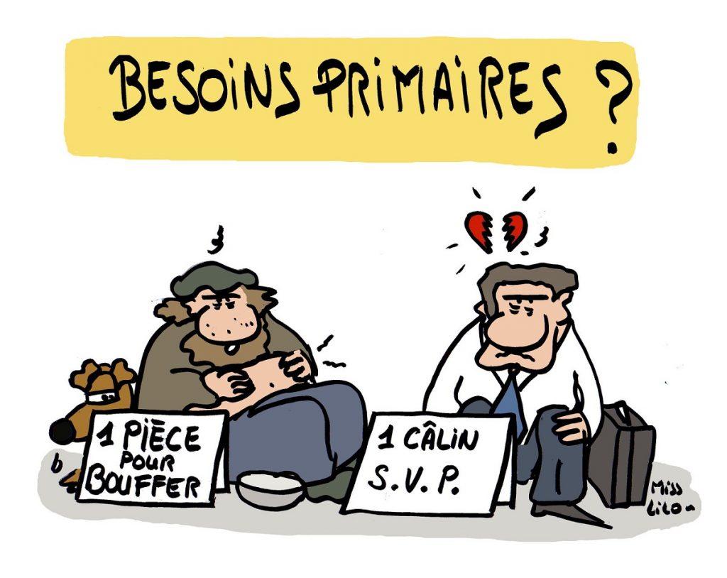 dessin d'actualité humoristique sur les besoins primaires liés à la misère affective et sociale