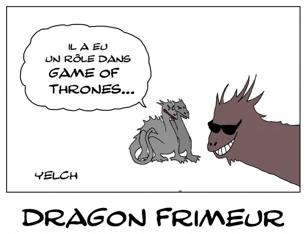 dessin de Yelch sur les dragons de Game of Throne