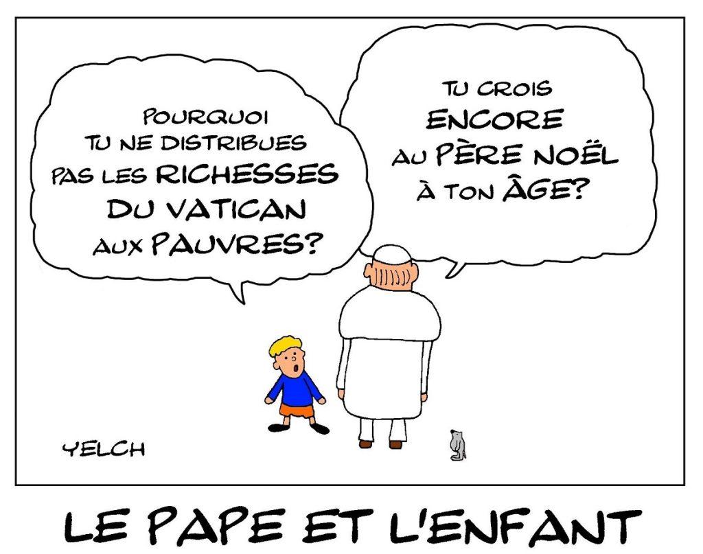 dessin de Yelch sur la richesse du Vatican et la générosité du Pape