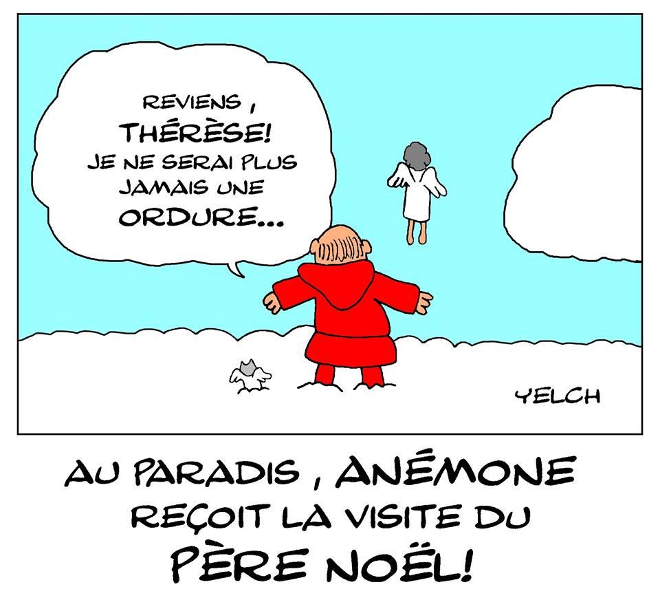 dessin de Yelch sur la disparition d'Anémone, célèbre « Thérèse » du Père Noël est une ordure