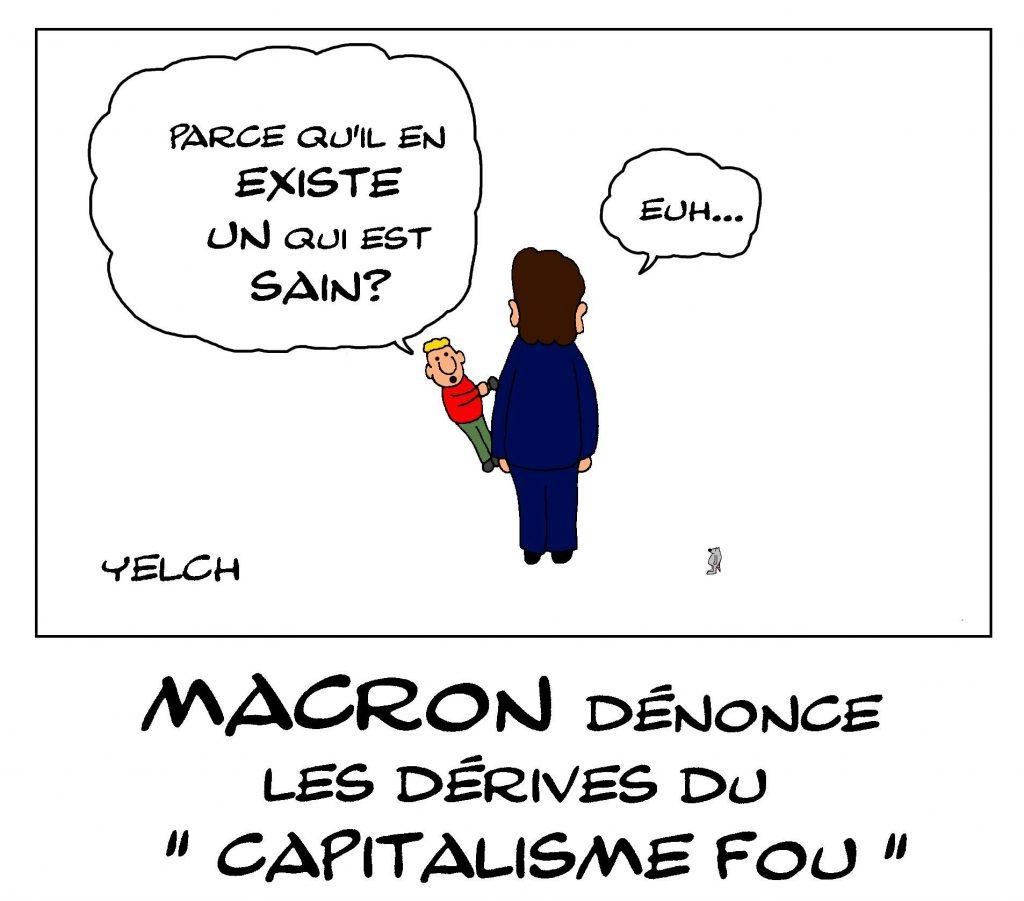 dessin de Yelch sur la dénonciation par Emmanuel Macron du capitalisme fou