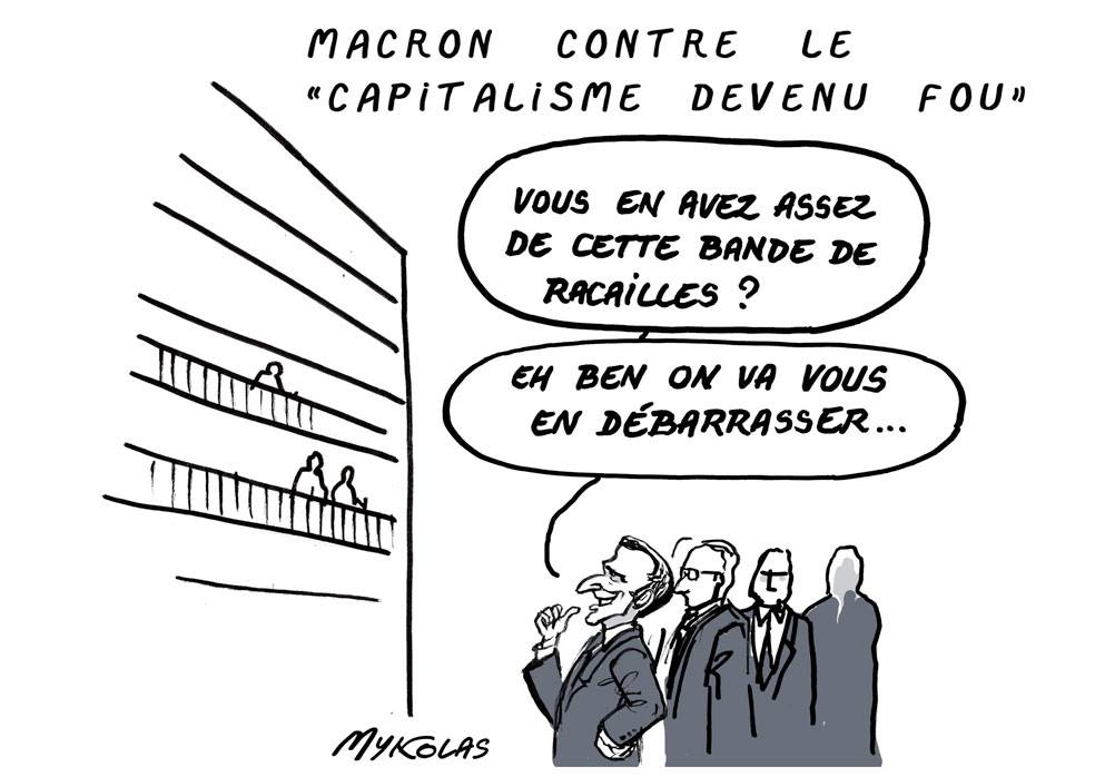 dessin d'actualité humoristique sur la dénonciation par Emmanuel Macron du capitalisme fou