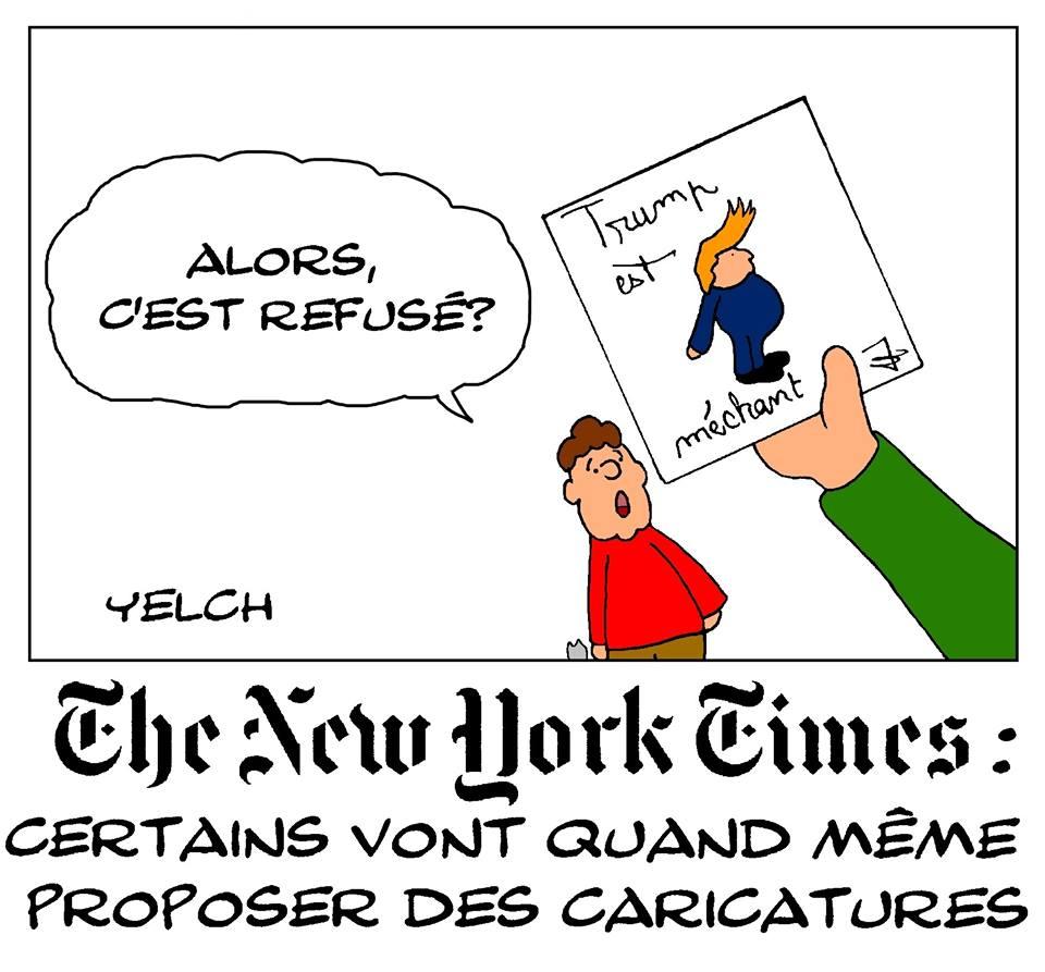 dessin de Yelch sur Donald Trump et l'arrêt des publication des caricatures politique dans le New York Times