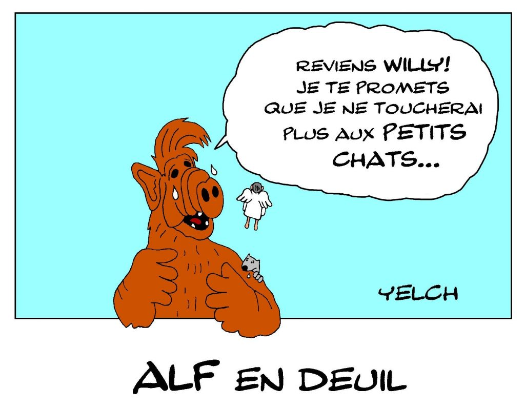 dessin de Yelch sur la disparition de Max Wright, acteur qui jouait Willie Tanner, le père adoptif de l'extraterrestre Alf