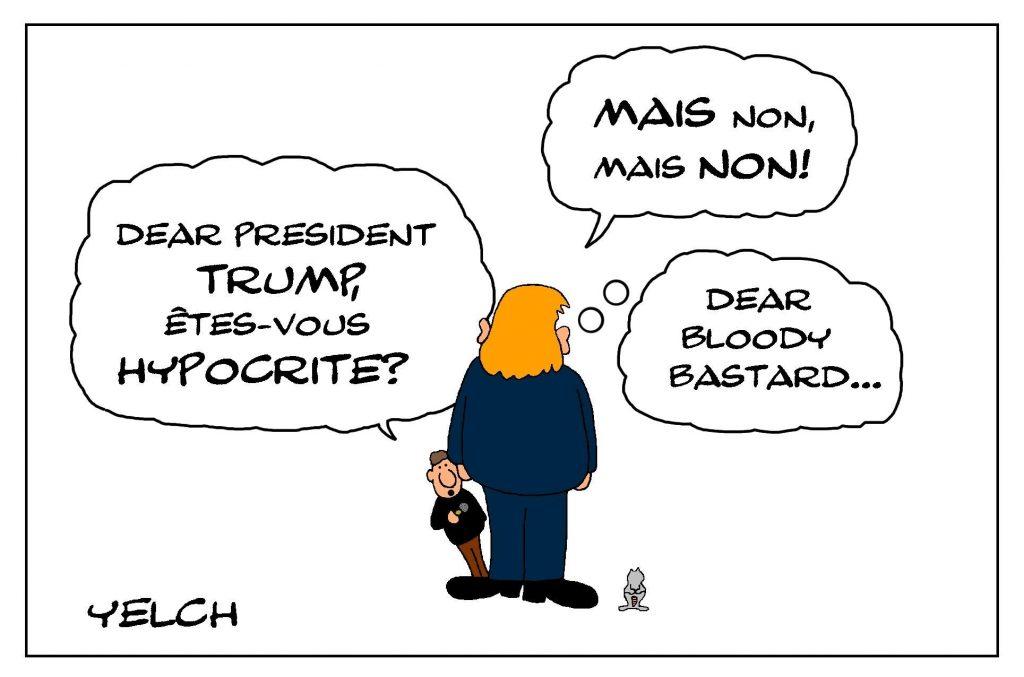 dessin de Yelch sur l'hypocrisie de Donald Trump