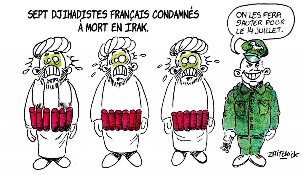 dessin humoristique sur la condamnation à mort de sept djihadistes français en Irak