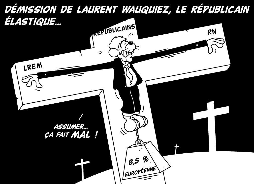 dessin d'actualité humoristique sur la démission de Laurent Wauquiez de la présidence des Républicains