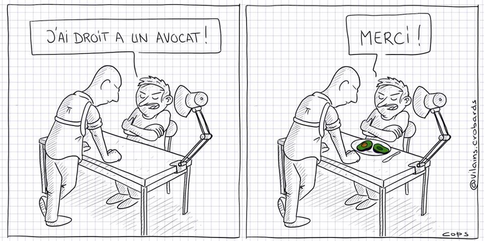 dessin de Cops sur le droit à un avocat lors d'un interrogatoire