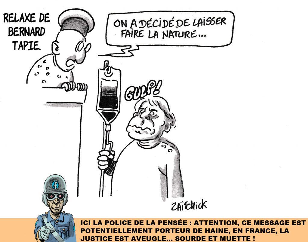 dessin humoristique de Zaïtchick sur la relaxe de Bernard Tapie pour escroquerie dans l'affaire de l'arbitrage sur son contentieux avec le Crédit Lyonnais